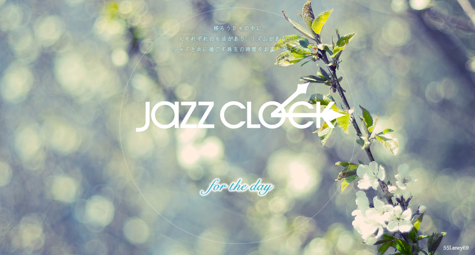 JAZZ CLOCK -for the DAY-
