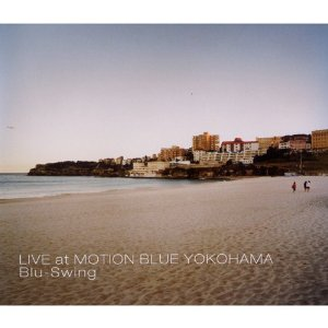 LIVE AT MOTION BLUE YOKOHAMA