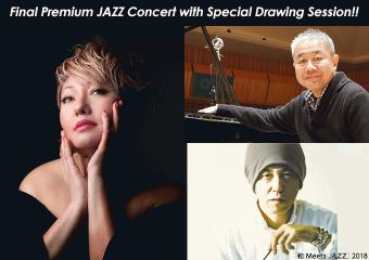 Final Premium JAZZ Concert with Special Drawing Session!!.jpg