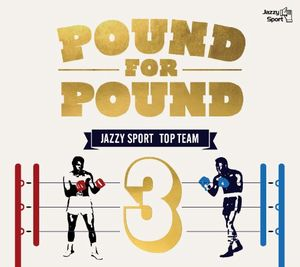 POUND FOR POUND Vol.3